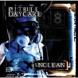 Cd Pitbull Daycare Unclean [explicit Content]